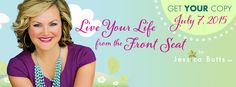 Live Your Life from the Front Seat launches July 7. Www.jessicabutts.com