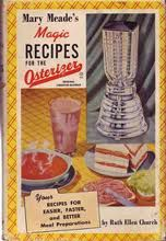 Mary Meade's Magic Recipes For The Electric Blender - Ruth Ellen Church in spuddled's Book Collector Connect collection
