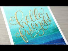 Easy & Simple Friend Card (Watercolor Background & Heat Embossing) – kwernerdesign blog