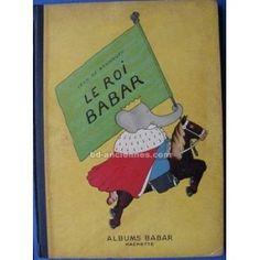 Jean de Brunhoff (1899-1937) – Le Roi Babar, Hachette (1933)