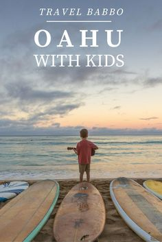 Take your kids to Hawaii! These are my tips for Oahu. From travelbabbo.com.