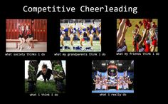 This is how society views cheerleading. Cheerleading is harder than it looks. Cheer Coaches, Cheer Stunts, Cheer Dance, Team Cheer, Cheer Tryouts, Cheerleading Quotes, Cheer Quotes, Competitive Cheerleading, Sport Quotes