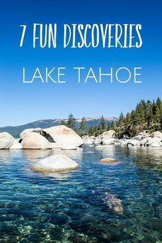 7 Travel Tips North Lake Tahoe - California Road Trip - Vacation Lake Tahoe Summer, Lake Tahoe Vacation, California Vacation, Vacation Spots, Tahoe California, California Camping, Lake Tahoe Hiking, Northern California, South Lake Tahoe Hikes