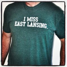 I Miss East Lansing T-Shirt by I MISS MY COLLEGE on Etsy.