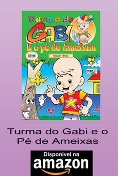Turma do Gabi e o Pé de Ameixas - Autor: Moacir Torres