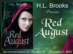 Tome Tender: H.L. Brooks' Red August Blitz & Giveaway Only 1 day left to enter