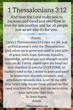 1 Thessalonians – Letting His Light Shine Prayer Scriptures, Bible Prayers, Prayers For Healing, Faith Prayer, God Prayer, Prayer Quotes, Bible Verses Quotes, Faith Bible, Prayer Of The Heart