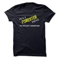 IT IS A FORESTER THING. - #t shirts online #cool tshirt designs. ORDER NOW => https://www.sunfrog.com/No-Category/IT-IS-A-FORESTER-THING.html?60505