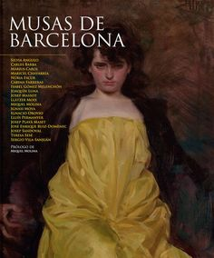 Musas de Barcelona / Silvia Angulo [et. al.] http://fama.us.es/record=b2669091~S5*spi