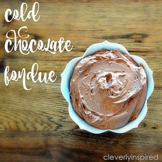 Cold Chocolate Fondue! The perfect chocolate dessert dip for dipping fruit, or graham crackers!