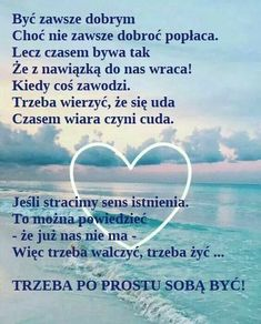 Polish Language, Good Morning Funny, Powerful Words, Motto, Proverbs, Texts, Poems, Thoughts, Sayings