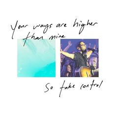 """""""Your ways are higher than mine, so take control."""" -Your Will Be Done #EPFirst available at saddlebackworship.com"""