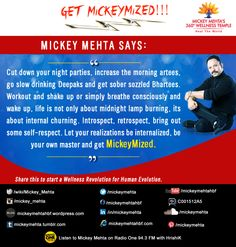 """#GetMickeyMized:   """"Let your realizations be internalized, be your own #master and get #MickeyMized.""""  Share this to start a #Wellness Revolution for #Human Evolution."""