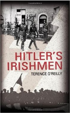 During the Second World War, two young Irishmen served in the armed forces of Nazi Germany, swearing the oath of the Waffen-SS and wearing the organisation's uniform and even its distinctive blood group tattoo. United Nations Peacekeeping, Digital Asset Management, Blood Groups, Twist Of Fate, Defence Force, O Reilly, Irish Men, British Army, Military History