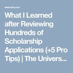 What I Learned after Reviewing Hundreds of Scholarship Applications (+5 Pro Tips) | The University Network