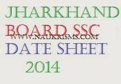 Jharkhand Board 10th Class Time Table 2014 | Jharkhand Board SSC Date Sheet 2014