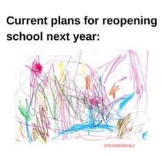 16 Accurate Teacher Memes About School Reopening This Fall