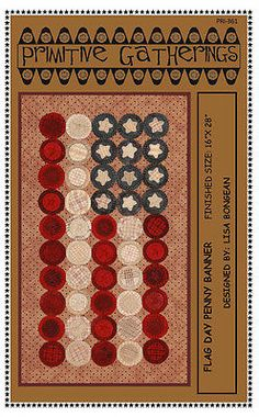 Primitive Gatherings Flag Day Penny Banner pattern (I'm envisioning this for an americana quilt)