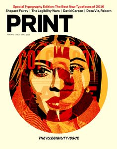 Shepard Fairey #cover of the #PRINT Fall 2016 #Typography and Illegibility issue…