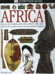 Eyewitness guides: Africa by Yvonne Ayo Ray Moller Geoff Dann (Hardback)Title: Africa Series: Eyewitness guides Format: Hardback Type: BOOK Publisher: Dorling Kindersley UK Release Date: 19970821 Language: English. African Literature, World Literature, Book Suggestions, Book Recommendations, Dk Books, Book Images, S Pic, Textbook, Childrens Books