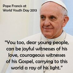 pope francis world youth day quotes - Google Search