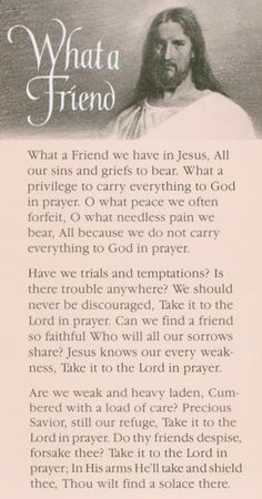 """What a Friend We Have in Jesus"" by Joseph M. Scriven. ""Take my yoke upon you and learn from me, for I am gentle and humble in heart, and you will find rest for your souls."" Matthew 11:29"