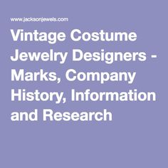 Vintage Costume Jewelry Designers - Marks, Company History, Information and Research