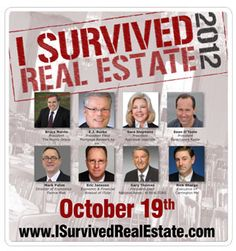 On October 19, 2012, the Norris Group presents its fifth annual I Survived Real Estate 2012.