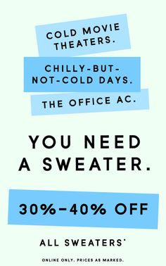 summer email. pointing out all the right scenarios where a sweater would be needed