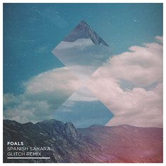 Foals - Spanish Sahara - Glitch Remix - Artwork by Lukas Haider