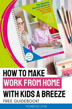 Get this free guidebook with 50 work from home with kids tips. Learn how you can focus while working from home even with kids around. Download now! #workfromhome #workingfromhome #workfromhomewithkids #workfromhometips