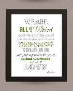 MINT Love Print Dr Seuss Quote WeirdWord Art Home by IndigoRain, $15.00