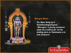 Did you Know: The Main Deity Lord Baladhandayuthapani (Murugan) is facing westward while the tradition for all the leading idols in Tamilnadu is to look eastward.  Visit the Palani Murugan Temple and buy original pooja products at Sri Kanda Vilas  http://www.srikandavilas.in/   04545 247 915   9585445511  #SriKandaVilas #TempleProducts #Pooja #PoojaProducts #PalaniMurugan #MuruganFacts