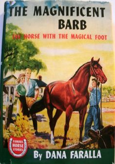 The Magnificent Barb Dana Faralla 1947 Horse Book LoveVintageAlways