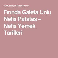 Fırında Galeta Unlu Nefis Patates – Nefis Yemek Tarifleri
