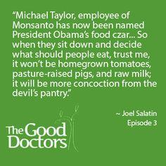 Monsanto.  Joel Salatin health!