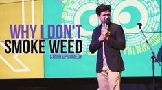 Why I don't smoke weed but love stoners - Stand Up Comedy by Kenny Sebastian - http://weedonsteroids.com/why-i-dont-smoke-weed-but-love-stoners-stand-up-comedy-by-kenny-sebastian/