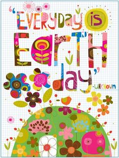 Every Day is Earth Day. Earth Day isn't a once-a-year celebration, it's a call to action to live every day conscious of your impact on our planet and its future! Earth Day Crafts, Earth Day Activities, Fun Activities, Happy Earth, Our Planet, Planet Earth, Earth Hour, Illustrations, Green Day
