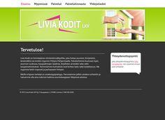 Liminkalainen kiinteistönvälitysliike Livia Kodit sai uudet kotisivut Kotisivukoneen Avaimet käteen -palvelun avulla.