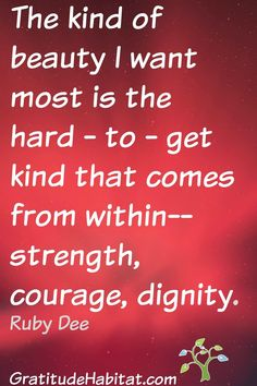 Beauty = strength, courage, dignity Visit us at: www.GratitudeHabitat.com #courage #beauty #strength