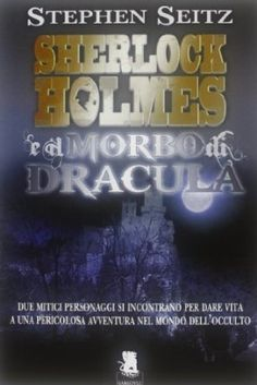 15 best sherlock holmes libri in italiano images on pinterest sherlock holmes e il morbo di dracula fandeluxe Choice Image