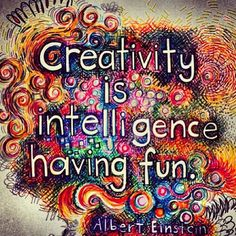 """""""Creativity is Intelligence Having Fun"""" - Albert Einstein This makes me so sad. I love Albert Einstein but I'm not creative :'( -HV Great Quotes, Quotes To Live By, Me Quotes, Inspirational Quotes, Quotes Images, People Quotes, Lyric Quotes, Motivational Quotes, Nouvel An Citation"""