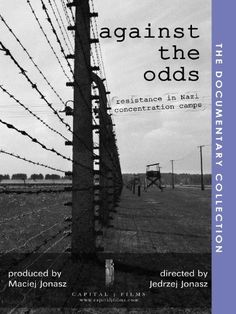 Against The Odds: Resistance in Nazi Concentration Camps Amazon Instant Video ~ Capital j. Films, http://www.amazon.com/dp/B002GIWYUS/ref=cm_sw_r_pi_dp_1CYPtb0YVHC89