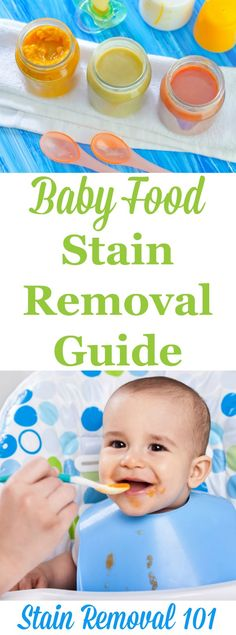 How to remove baby food stains from clothes, upholstery and carpet, with both general instructions and links to guides for specific types of food {on Stain Removal 101}