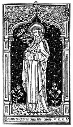 St. Catherine of Siena, Virgin of the Order of Preachers