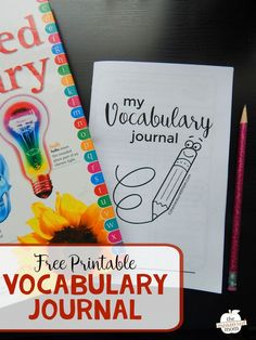 Want to help your students build vocabulary? Print this free printable vocabulary journal!