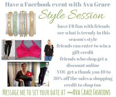 """Did you ever have a Home Party & get free credit after? That is basically what an Ava Grace """"Style Session"""" is! But all online via a Facebook event! Direct message me to set a date & get details!!!"""