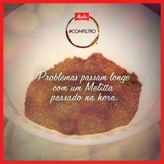 Uma das razões que deixam a hora do café tão gostosa!