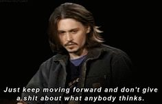 Johnny Depp knows what's up: | Community Post: 17 Encouraging GIFs To Pick You Up When You're Feeling Down