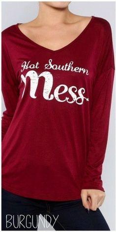 SO cute!! Hot Southern Mess T-shirt -Dixieland Boutique